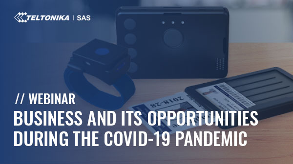 BUSINESS AND ITS OPPORTUNITIES DURING THE COVID-19 PANDEMIC